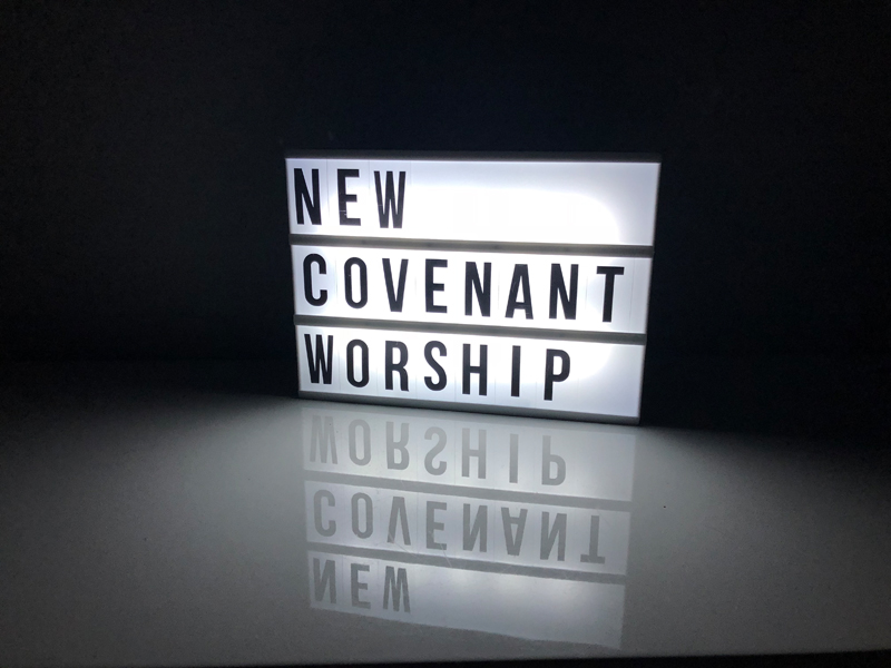 New Covenant Worship
