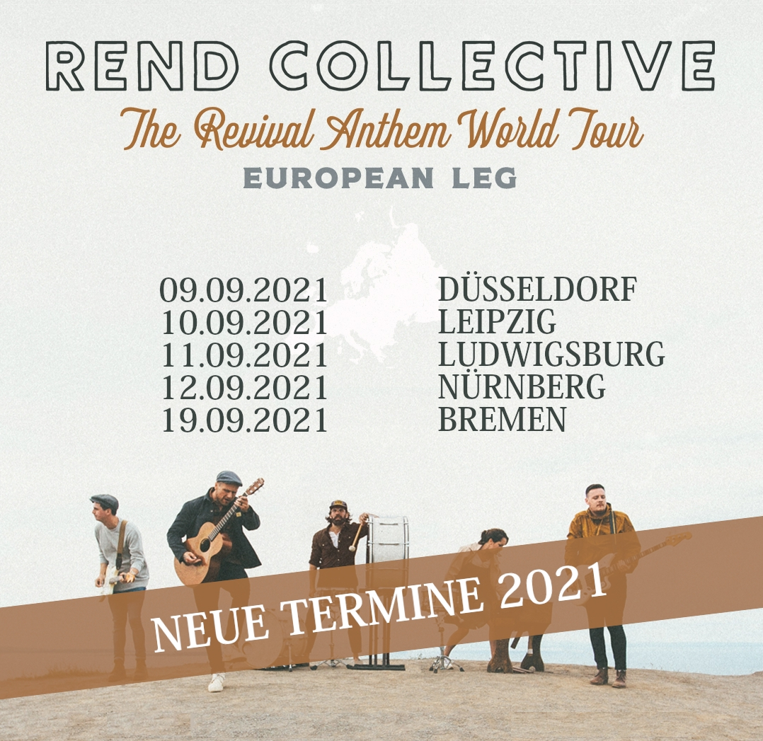 REND COLLECTIVE - Revival Anthem World Tour 2021