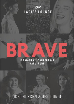 ICF Ladies Lounge 2018 - BRAVE! in Berlin