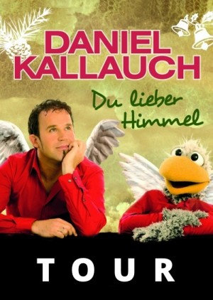 Daniel Kallauch - Du lieber Himmel