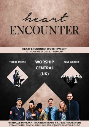 Heart Encounter - Worshipnight mit Worship Central (UK)