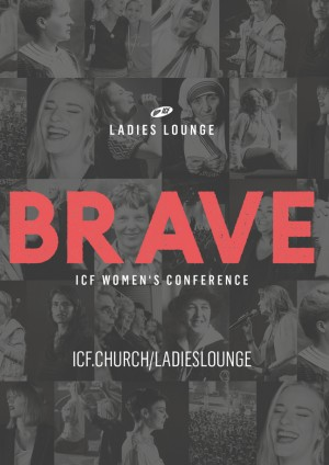 ICF Ladies Lounge 2018 - BRAVE!