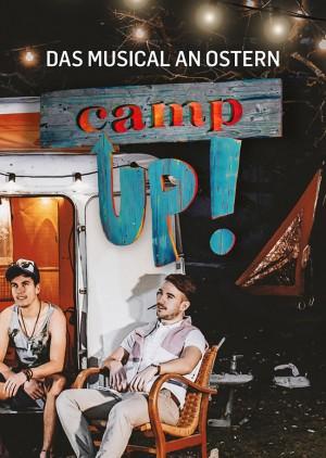 CAMP UP! – DAS MUSICAL - Freitag 20:00 Uhr