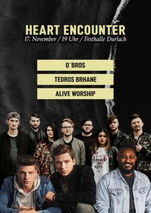 Heart Encounter   mit O´Bros und Alive Worship