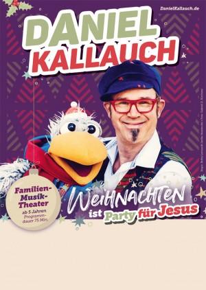 Daniel Kallauch - Weihnachten ist Party für Jesus