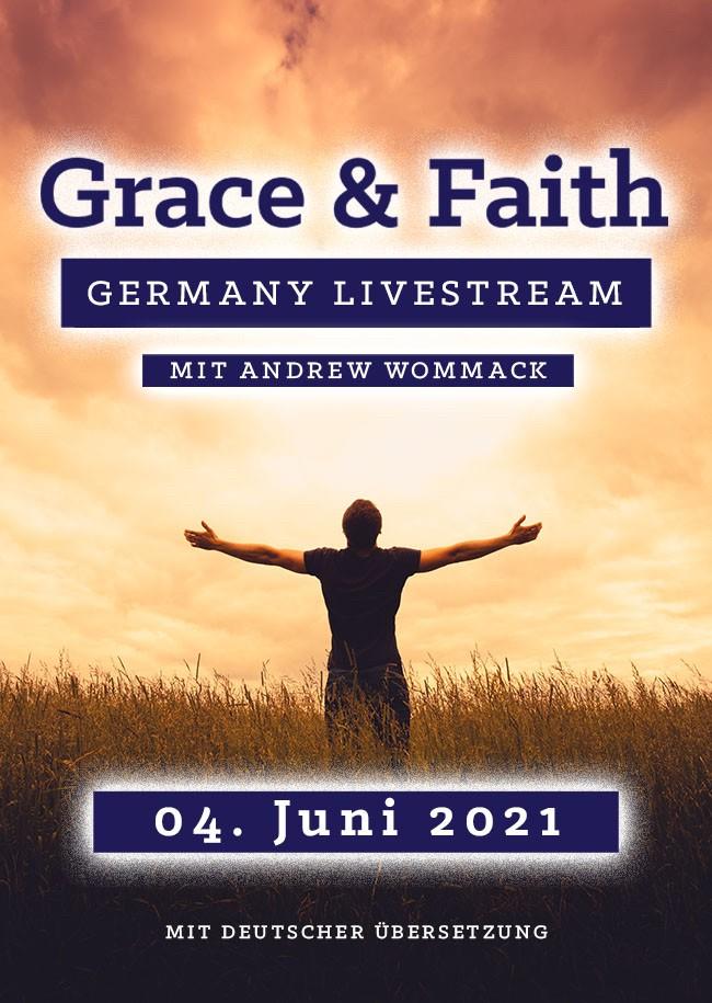 Grace & Faith Germany Live Stream 2021