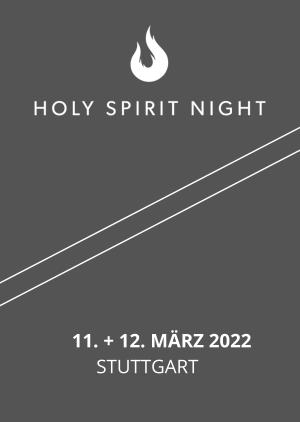 Holy Spirit Night   März 2022