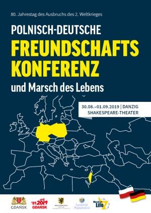 Polnisch-Deutsche Freundschaftskonferenz und Marsch des Lebens