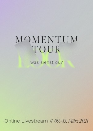 "MOMENTUM COLLEGE TOUR 2021 - ""LOOK - Was siehst du?"""