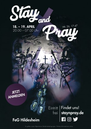 Stay and Pray