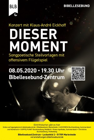 DIESER MOMENT - Konzert mit Klaus-André Eickhoff