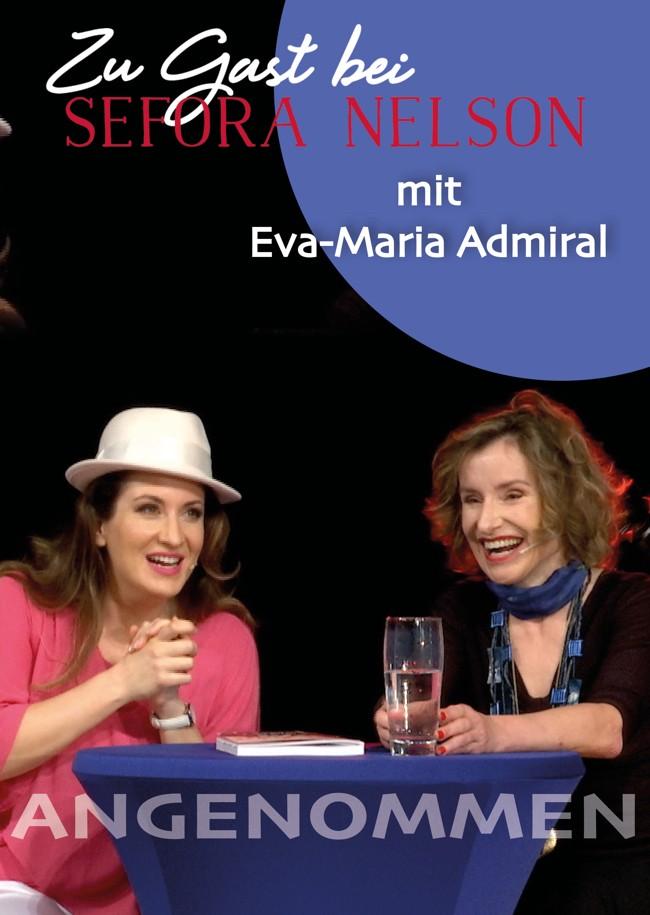 Zu Gast bei Sefora Nelson: Eva-Maria Admiral