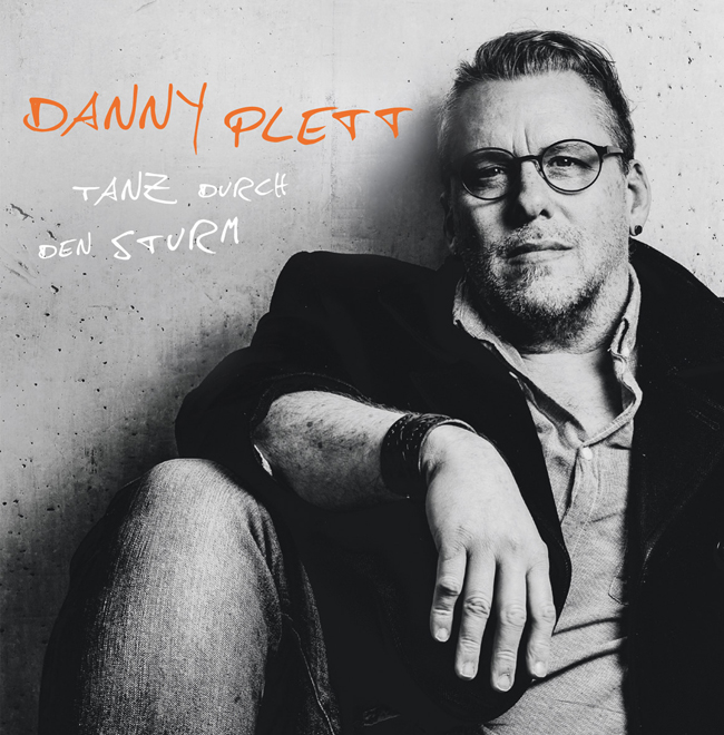 Danny Plett & International Band: Tanz durch den Sturm