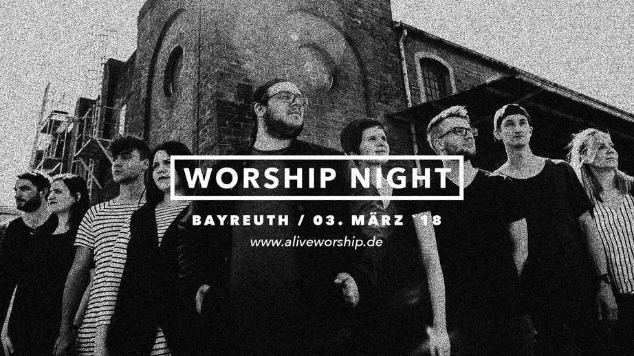 Alive Worship - Worshipnight in Bayreuth