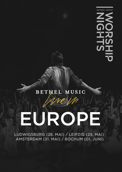 Bethel Music live in Europe