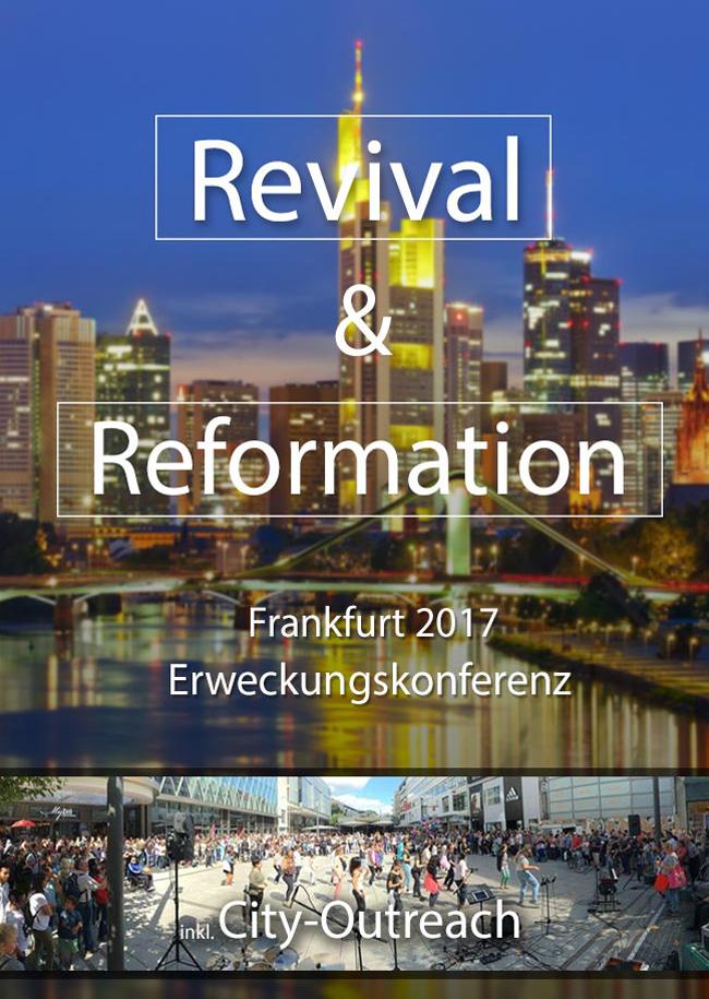 Revival & Reformation 2017, Erweckungskonferenz